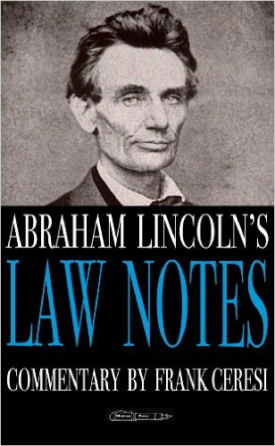 Books- Abraham Lincoln's Law Notes
