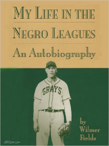 My Life in the Negro Leagues
